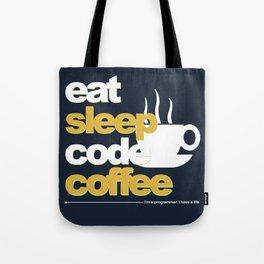 Programmer : Eat, Sleep, Code, and Coffee Tote Bag