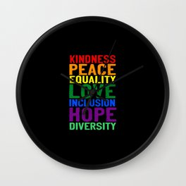 Kindness Peace Equality Love Inclusion Hope Diversity Wall Clock