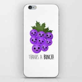 Thanks A Bunch | Grapes iPhone Skin