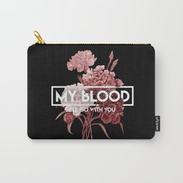 my blood Carry-All Pouch