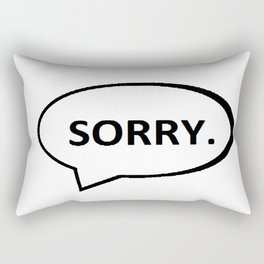 SORRY. Rectangular Pillow