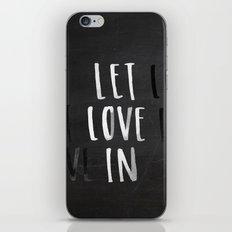 Let Love In Chalkboard iPhone & iPod Skin