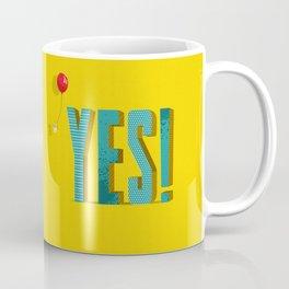 Yes, I Can Coffee Mug