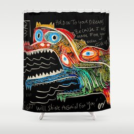 Hold on to your dreams Street Art Graffiti Shower Curtain