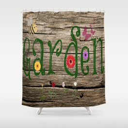 Whimsical Garden Sign Wood Background Shower Curtain