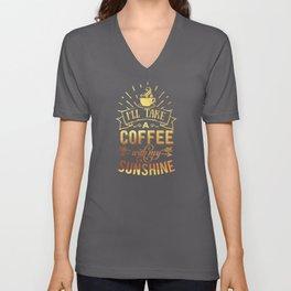 Coffee And Sunshine Caffeine Lovers Unisex V-Neck