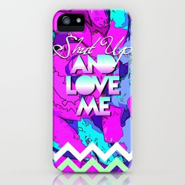 SHUT UP AND LOVE ME © FLUO LIMITED EDITION iPhone Case