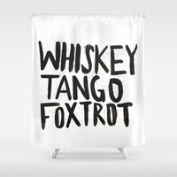 whiskey Shower Curtains featuring Whiskey Tango Foxtrot by Leah Flores