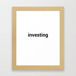 investing Framed Art Print