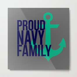 Proud Navy Family Metal Print