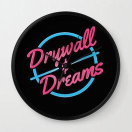 Drywall & Dreams Wall Clock