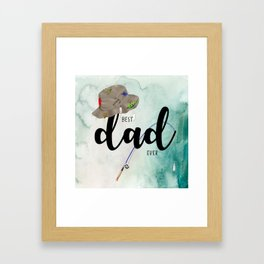 Best dad #6 ever | Father's day Framed Art Print
