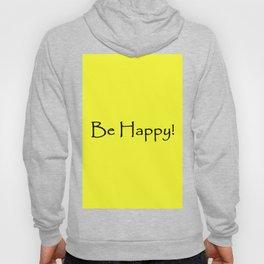 Be Happy - Black and Yellow Design Hoody