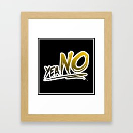 yea NO Framed Art Print