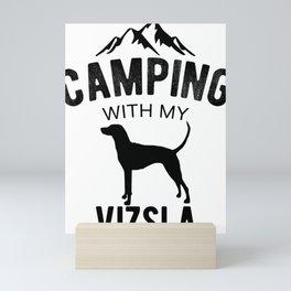 Camping With My Vizsla Dog Lover Magyar Vizsla Puppy Mini Art Print