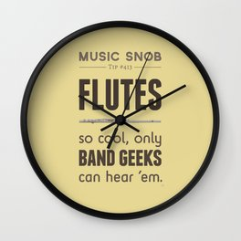 MORE Flutes — Music Snob Tip #413.5 Wall Clock
