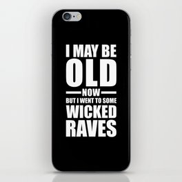 Wicked Raves EDM Quote iPhone Skin