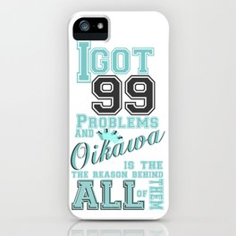 99 Problems haikyuu style iPhone Case
