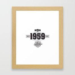 Born in 1959 Framed Art Print