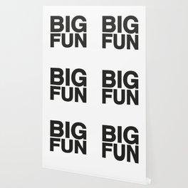 BIG FUN Wallpaper