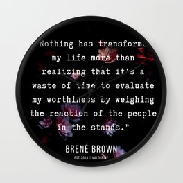 31   | Brene  Brown Quotes  | 190717 | Wall Clock