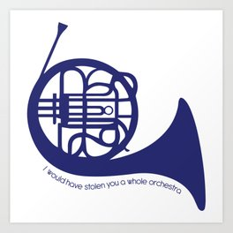 Blue French Horn Quote Art Print