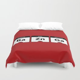 Bazinga Periodic Table Funny Quote Duvet Cover