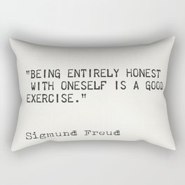 Being entirely honest with oneself is a good exercise. Sigmund Freud Rectangular Pillow