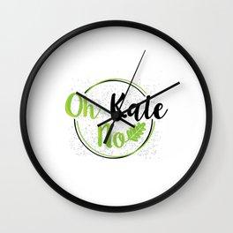 Oh Kale No Kale Art for Vegans Vegetarians on Diet Light Wall Clock