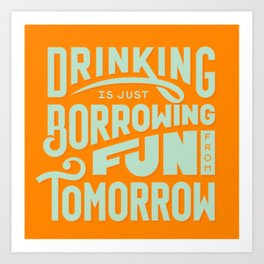 Borrowing Fun Art Print