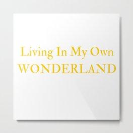 Living In My Own Wonderland in Yellow Metal Print