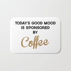 Today's Good Mood Funny Quote Bath Mat