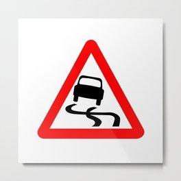 Danger SkiddingTraffic Sign Isolated Metal Print