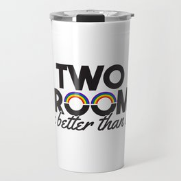 Two Grooms Are Better Than One Gift Travel Mug