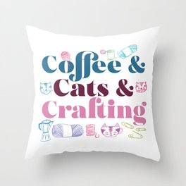Coffee & Cats & Crafting Throw Pillow