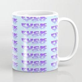 Fuc* You! Coffee Mug