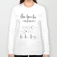 once upon a  time Long Sleeve T-shirts featuring Once Upon a Time... by girlinplaits