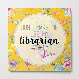 Librarian Glare Metal Print