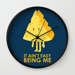 It ain't easy being cheesy Wall Clock