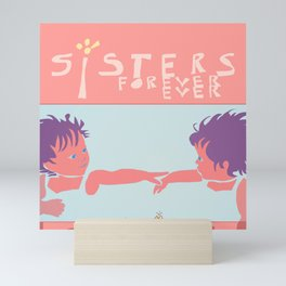 Sisters Forever Ever, Twins Mini Art Print