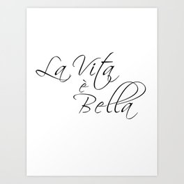 la vita e bella - life is beautiful Art Print
