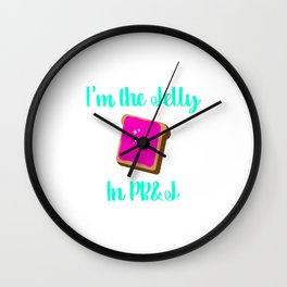 Peanut Butter and Jelly Day Foodie Quote Wall Clock
