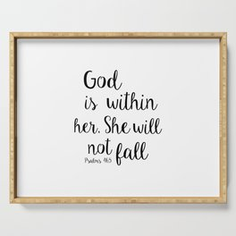 God is within her, She will not fall. Psalm Serving Tray