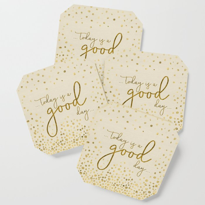 Text Art TODAY IS A GOOD DAY   glittering gold Coaster