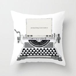 Just keep writing Throw Pillow