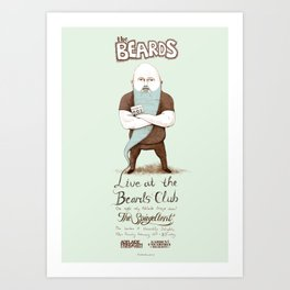 The Beards ~ Beards club poster Art Print