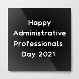 Happy Administrative professionals day 2021 admin Metal Print