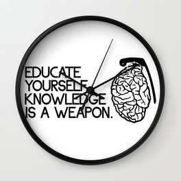 Knowledge is a weapon Wall Clock