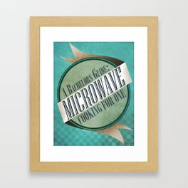 A Bachelor's Guide: Microwave Cooking For One Framed Art Print