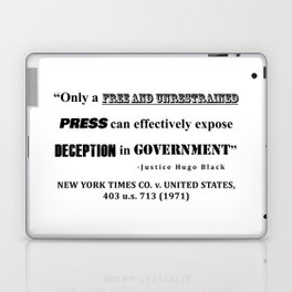 Only a free and unrestrained PRESS can effectively expose deception in GOVERNMENT Laptop & iPad Skin